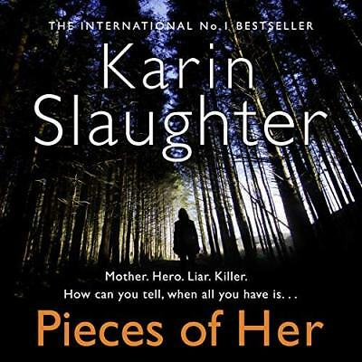 Pieces of Her By Karin Slaughter - Audiobook