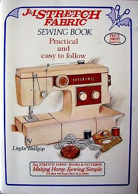 J & L STRETCH FABRIC SEWING BOOK - Practical and Easy to Follow - VGC
