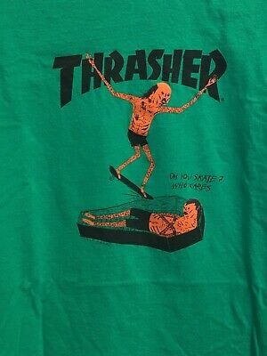 Thrasher Skateboard Shirt Oh you Skate? Who cares Green Coffin Zombie Nice