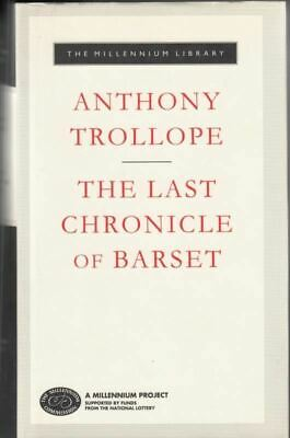 The Last Chronicle Of Barset : Anthony Trollope