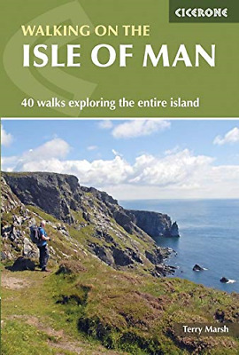 Walking on the Isle of Man: 40 walks exploring the entire island Cicerone Guides