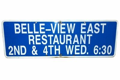 Vintage Belle-View East Restaurant Advertising Traffic Road Sign - Falconer, NY