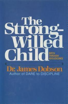 The Strong-Willed Child, James C. Dobson,084236661X, Book, Good