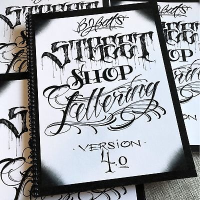 BJ Betts - Street Shop Lettering Version 4.0 - Tattoo Lettering Flash Book