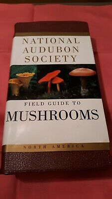 National Audubon Society Field Guide to Mushrooms, North America Soft Cover