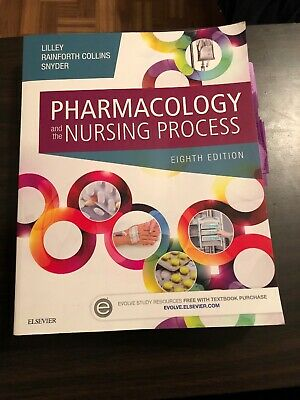 Pharmacology and the Nursing Process by Lilley, Collins, Snyder