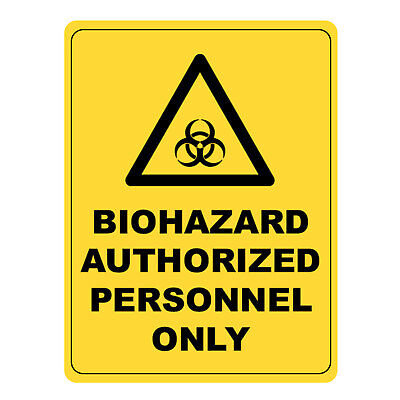 Biohazard Authorized Personnel Only Warning Sign, Aluminium Safety Caution Sign