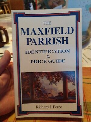 The Maxfield Parrish - Identification & Price Guide - First Ed 1993