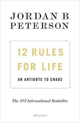 12 Rules for Life: An Antidote to Chaos by Jordan B. Peterson New Hardcover Book