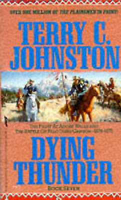 Dying Thunder: The Fight At Adobe Walls / The Battle Of Palo Duro Canyon 1874-75