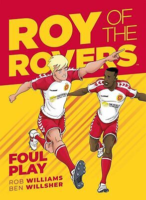 Roy of the Rovers: Foul Play (Comic 2) by Rob Williams