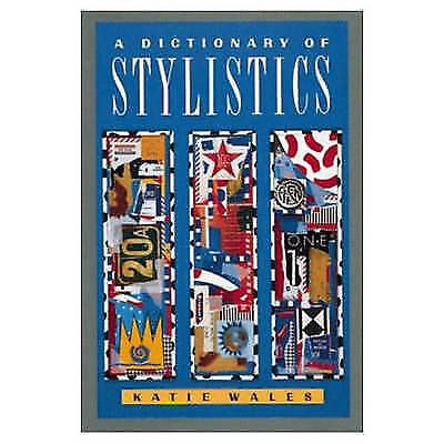 Dictionary of Stylistics by Katie Wales (Paperback, 1990)