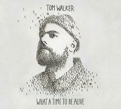 TOM WALKER - What A Time To Be Alive (2019)  NEW CD - SAME DAY POSTING - No. 1 !