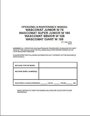 operation & maintenance manual: wascomat washers (choice of 1 manual, see  below)