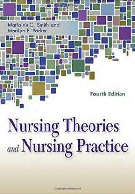 [PDF] Nursing Theories and Nursing Practice 4th Edition by Marlaine C. Smith