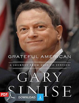 Grateful American: A Journey from Self to Service by Gary Sinise [E-Version]