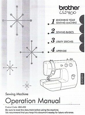 Brother LS2400 Sewing Machine Users Guide Owners Instruction Manual Book How To