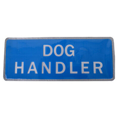 DOG HANDLER Reflective Badge Hook & Loop Small BLUE Security Guard Patrol Canine
