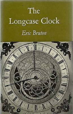 The Longcase Clock By Eric Bruton, 1968, First American Edition, Reference