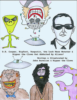 D.B. Cooper, Bigfoot, Rasputin, The Loch Ness Monster... Get Abducted by Aliens