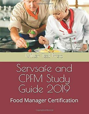 Servsafe and CPFM Study Guide 2019: Food Manager Certification