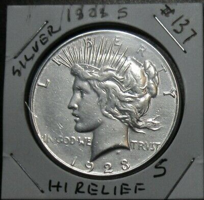 1923-S  Peace Dollar Superb Silver Coin $1.00, HIGH RELIEF # 137  V4