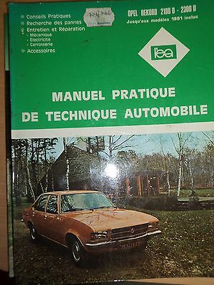 Revue Technique Automobile - Opel Rekord 2100 D - 2300 D - Manuel Pratique