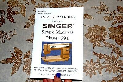 Instructions Manual for Singer Sewing Machine Class 591, Series 591C and 591D
