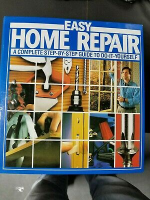 Easy Home Repair Complete Step By Guide To Do It Yourself