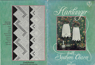 Hardanger with Southern Charm Janice Love embroidery Love 'n Stitches