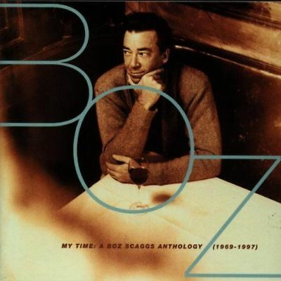 Boz Scaggs - My Time: A Boz Scaggs Anthology (1969-1997)  Cd Good Condition