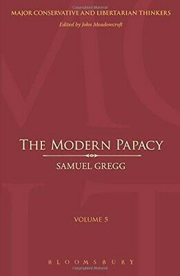 The Modern Papacy (Major Conservative and Libertarian Thinkers) - New Book Samue