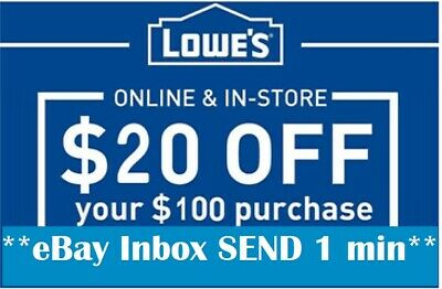 THREE 3x Lowes $20 OFF $100Coupons-Instore /online -FAST-_-1-_---m-i-n_S-E-N-D