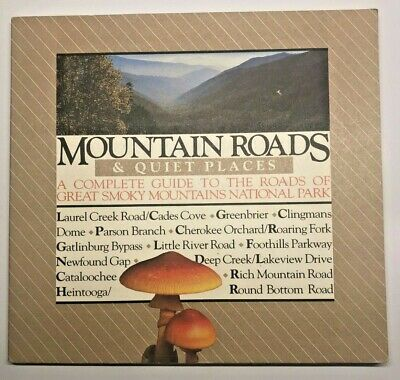 Mountain Roads, Quiet Places - Guide To Roads Great Smoky Mountain National Park