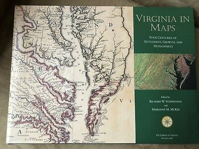 Virginia in Maps, Four Centuries of Settlement, Growth and Development