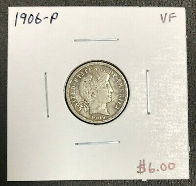 1906-P U.s. Silver Barber Dime ~ Very Fine Condition! $2.95 Max Shipping! C1990