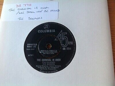 The Seekers – The Carnival is over  We shall not be moved.  Columbia DB 7711  EX