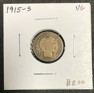 1915-S U.s. Silver Barber Dime ~ Very Good Condition! $2.95 Max Shipping! C2035