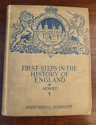 Antique Collectible Book 'First Steps in The History of England' Mowry 1902