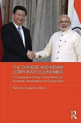 The Chinese and Indian Corporate Economies by Raj Brown; NEW; 9781138929883