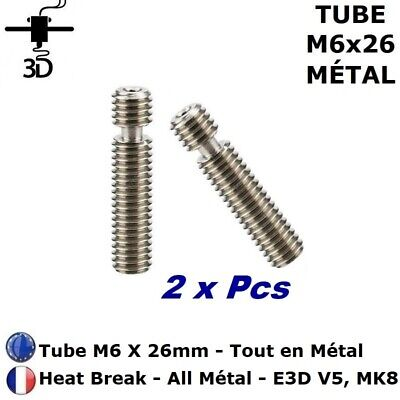2 xTube M6 X 26 mm Heat Break All Metal Extrudeuse V5, MK8 Imprimante 3D Printer