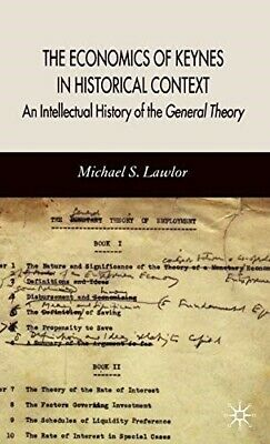 The Economics of Keynes in Historical Context: An Intellectual History of the Ge