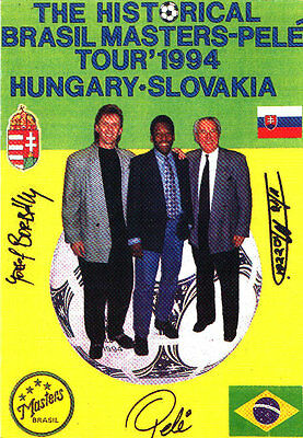 Postcard Marking An Exhibition Match Of Brazil Masters With Pele In Hungary 1994