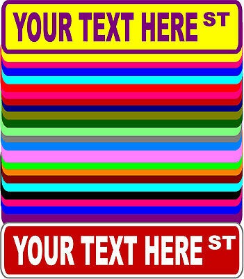 Personalized Custom Street Signs - 3 Sizes, Many Colors - Aluminum