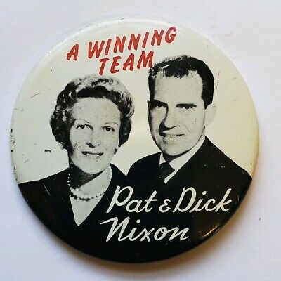 Vintage Collectible Pat & Dick Nixon A Winning Team Pinback Button