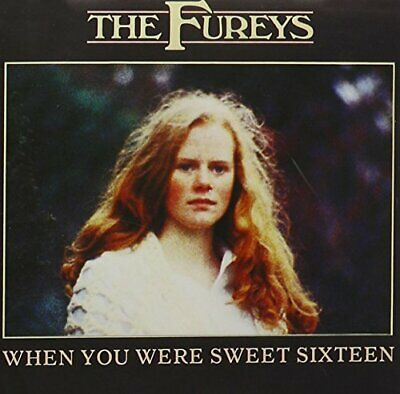 |1310407| The Fureys - When You Were Sweet Sixteen [CD x 1] New