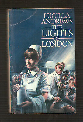 THE LIGHTS OF LONDON  Lucilla Andrews  H/bk D/w 1st ed