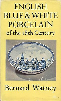 18th Cent. English Blue White Porcelain - Bow Liverpool Derby Etc. / Scarce Book