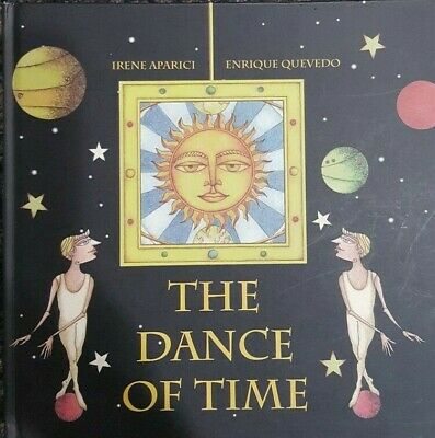 The Dance of Time: by Irene Aparici (English) Hardcover *BRAND NEW*