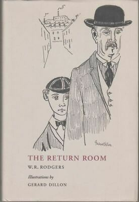 The Return Room : W. R. Rodgers